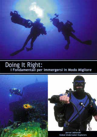 Doing it right: i fondamenti per immergersi in modo migliore