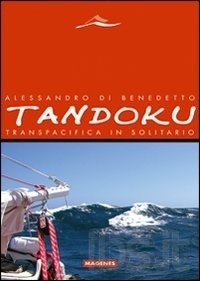 Tandoku- Transpacifica in solitario